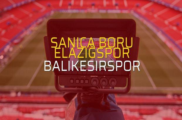 Sanica Boru Elazığspor - Balıkesirspor maçı öncesi rakamlar