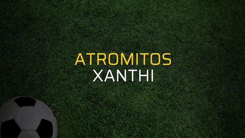 Atromitos - Xanthi maçı rakamları