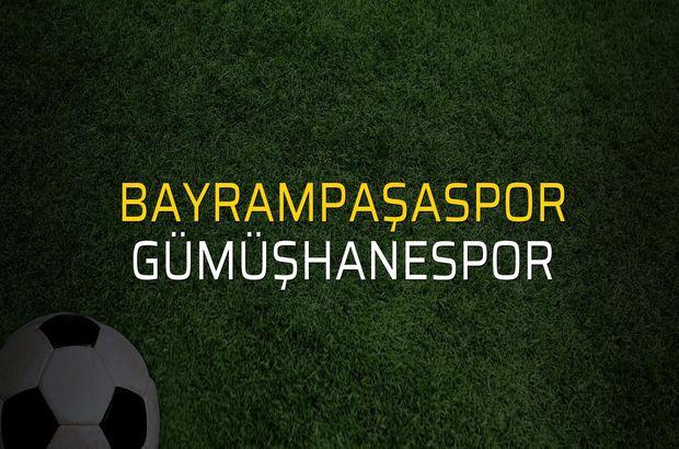 Bayrampaşaspor - Gümüşhanespor maçı öncesi rakamlar