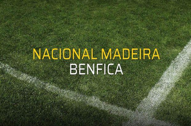 Nacional Madeira - Benfica maçı rakamları