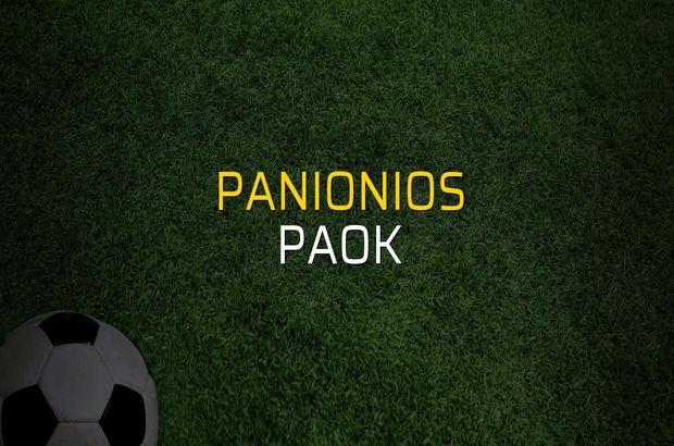 Panionios - Paok maçı rakamları