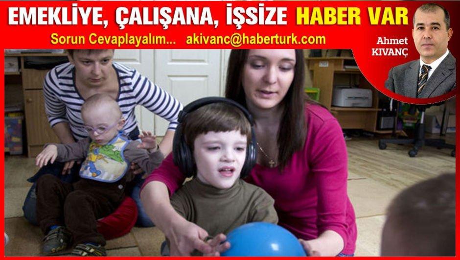 Bakıma muhtaç engelli çocuğu olan anneye erken emeklilik