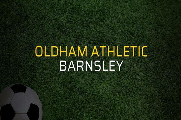 Oldham Athletic - Barnsley maçı heyecanı