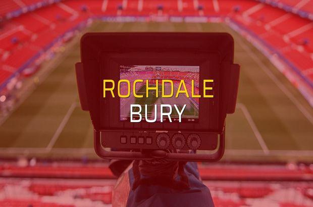 Rochdale - Bury karşılaşma önü
