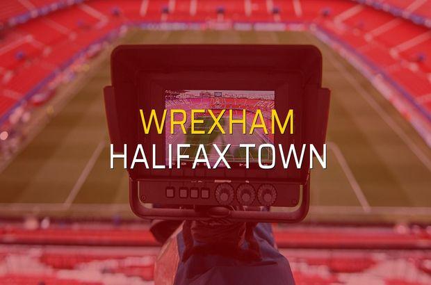 Wrexham - Halifax Town maçı ne zaman?