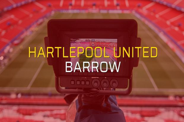Hartlepool United - Barrow maçı istatistikleri