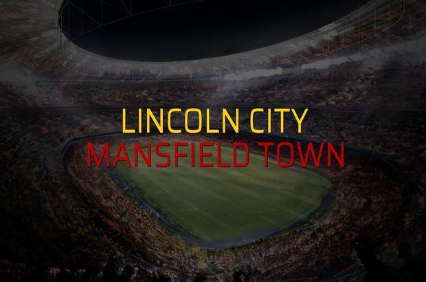 Lincoln City - Mansfield Town maçı istatistikleri