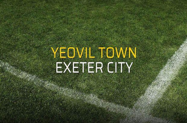 Yeovil Town - Exeter City maçı ne zaman?