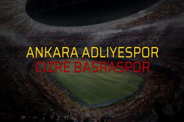 Ankara Adliyespor - Cizre Basraspor düellosu