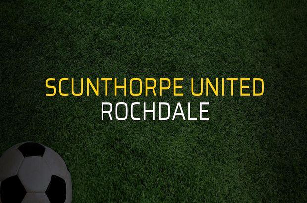 Scunthorpe United - Rochdale sahaya çıkıyor