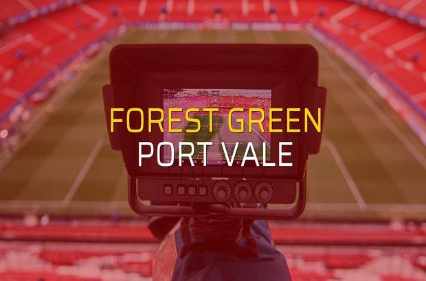 Forest Green - Port Vale maçı rakamları