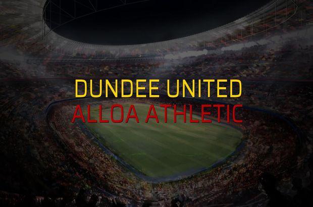 Dundee United - Alloa Athletic rakamlar