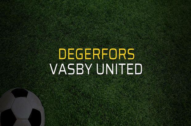 Degerfors - Vasby United rakamlar