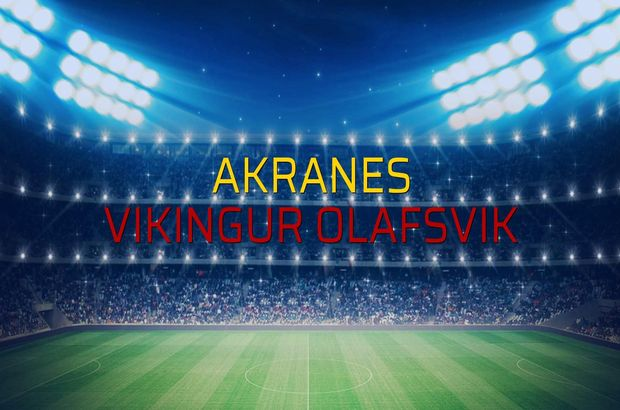 Akranes - Vikingur Olafsvik maçı rakamları