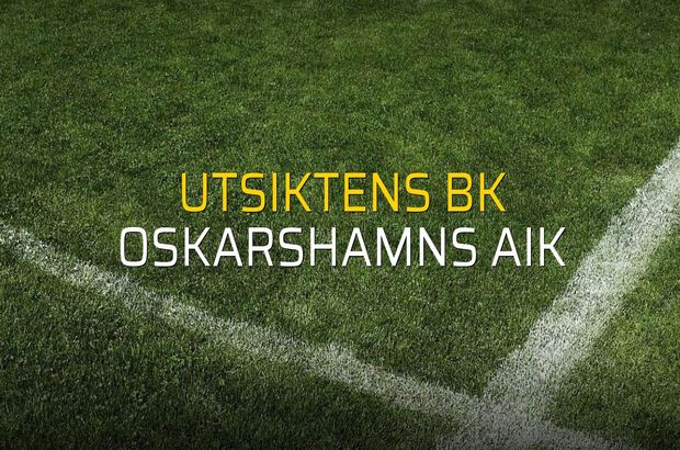 Utsiktens BK - Oskarshamns AIK maç önü