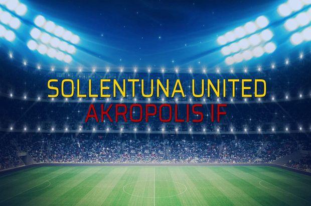 Sollentuna United - Akropolis IF karşılaşma önü
