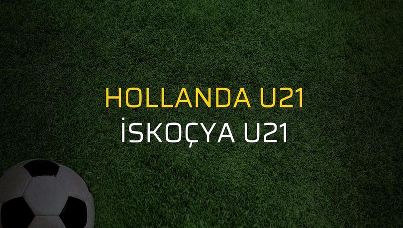 Hollanda U21 - İskoçya U21 maçı heyecanı