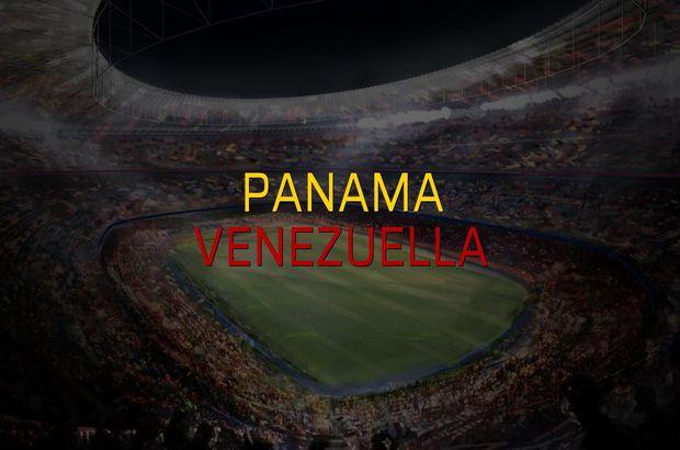 Panama - Venezuella maçı öncesi rakamlar