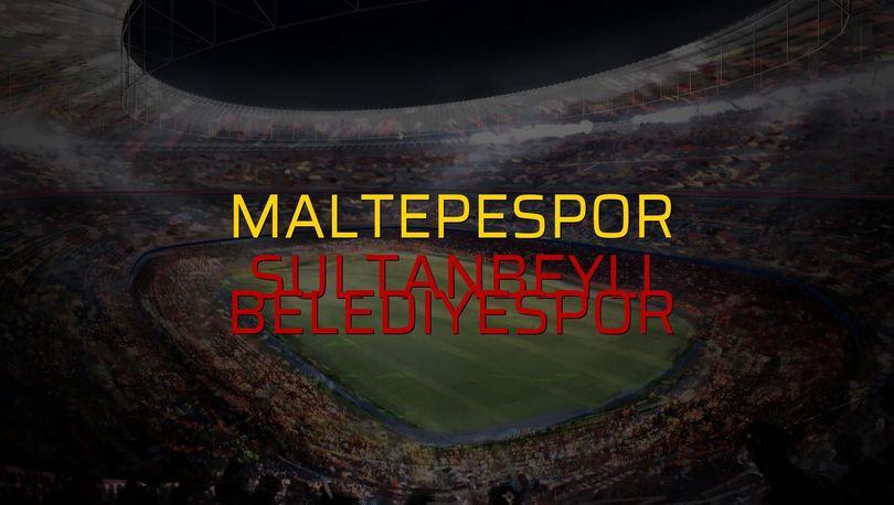 Maltepespor - Sultanbeyli Belediyespor maçı ne zaman?