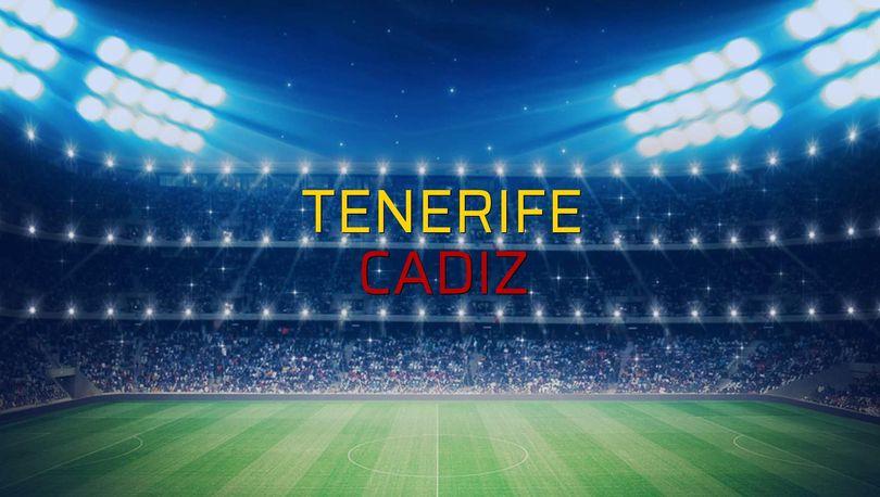 Tenerife - Cadiz maçı istatistikleri