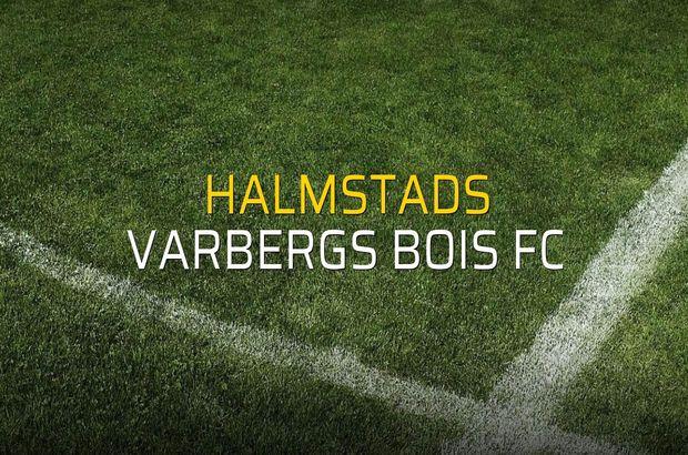Halmstads - Varbergs BoIS FC maçı istatistikleri