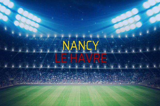 Nancy - Le Havre maçı istatistikleri