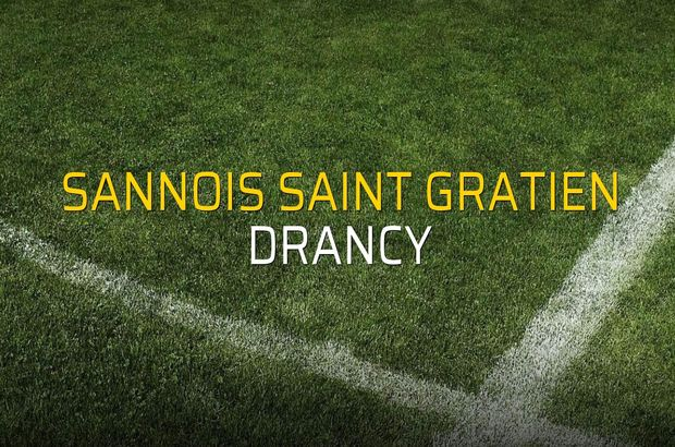 Sannois Saint Gratien - Drancy maçı ne zaman?