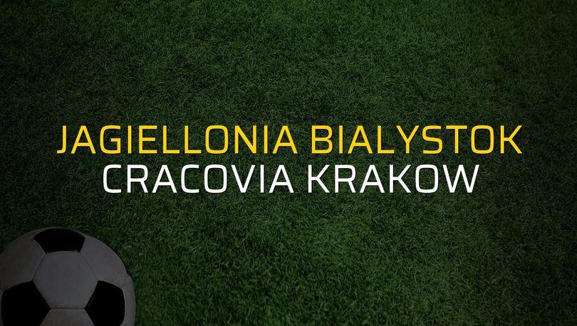 Jagiellonia Bialystok - Cracovia Krakow rakamlar