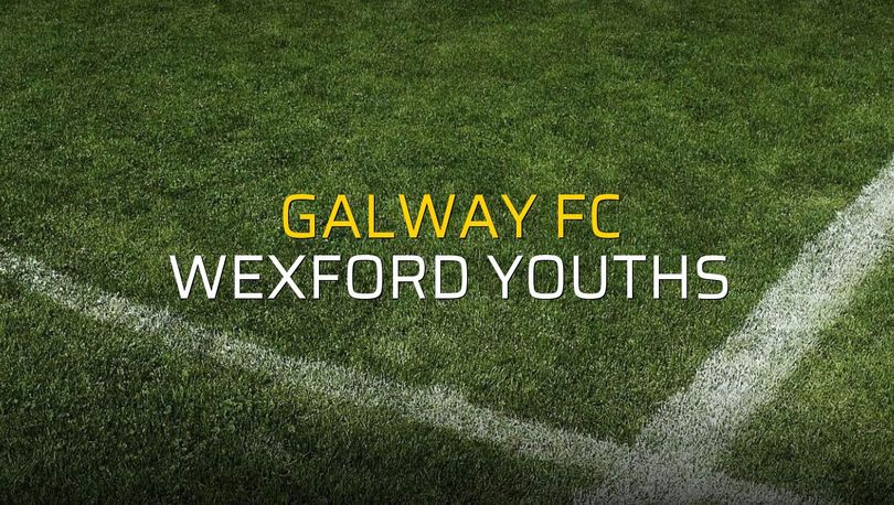 Galway FC - Wexford Youths sahaya çıkıyor