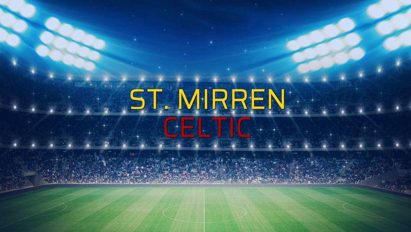 St. Mirren - Celtic maçı heyecanı