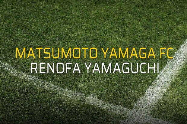 Matsumoto Yamaga FC - Renofa Yamaguchi maçı ne zaman?