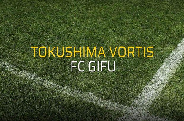 Tokushima Vortis - FC Gifu maçı ne zaman?
