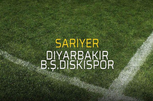 Sarıyer - Diyarbakır B.Ş.Diskispor karşılaşma önü