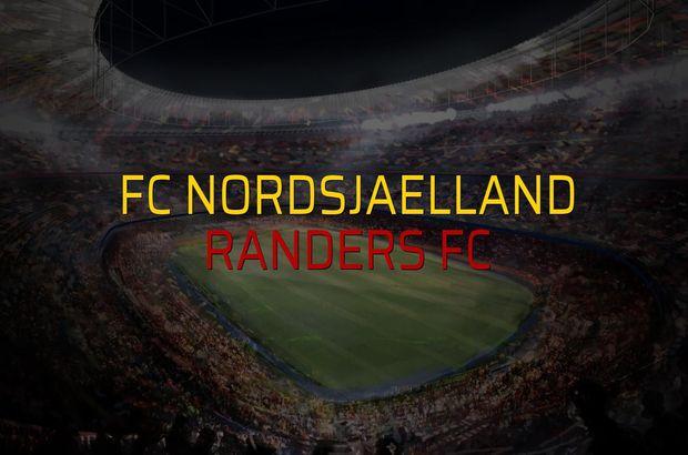 FC Nordsjaelland - Randers FC düellosu