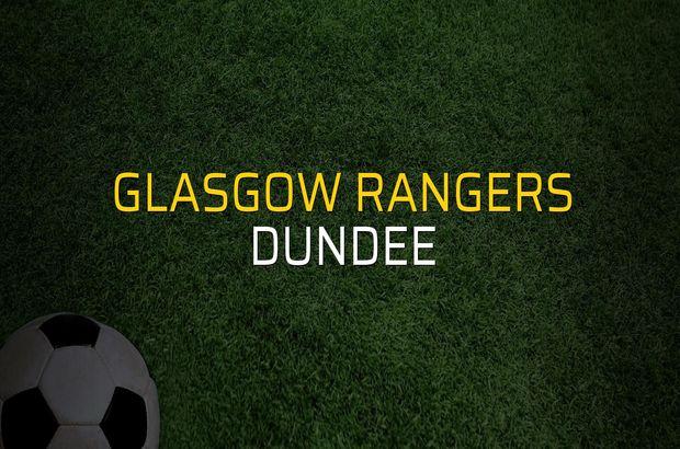 Glasgow Rangers - Dundee rakamlar
