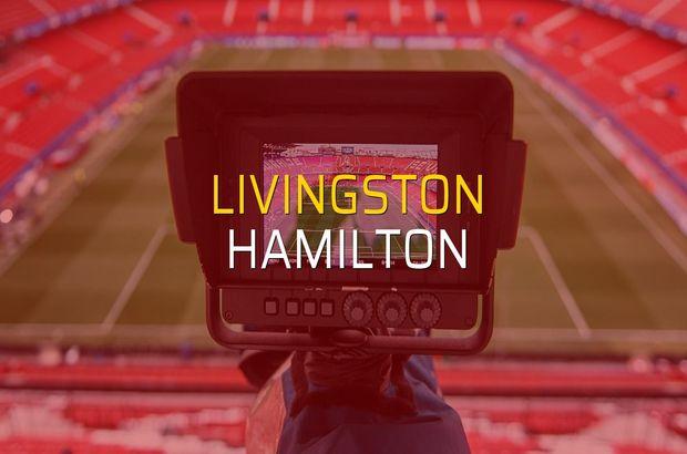Livingston - Hamilton karşılaşma önü