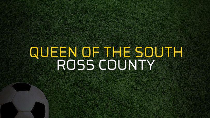 Queen of the South - Ross County maçı ne zaman?