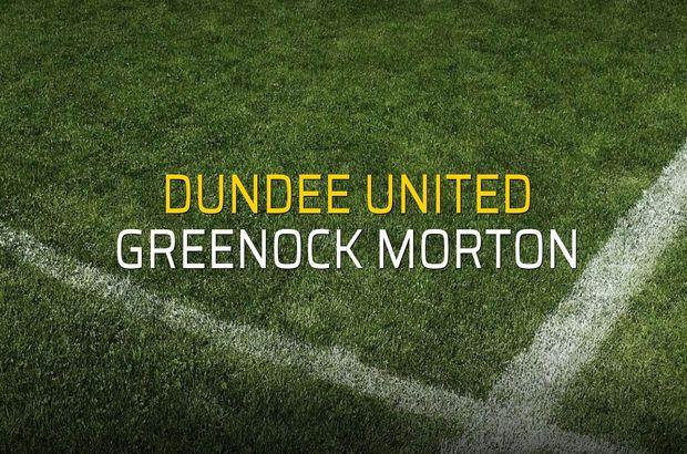 Dundee United - Greenock Morton düellosu