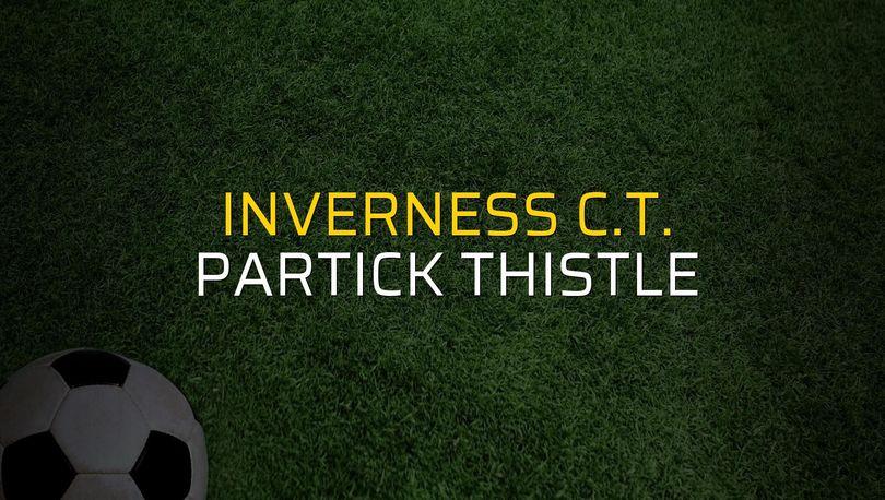 Inverness C.T. - Partick Thistle düellosu
