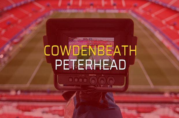 Cowdenbeath - Peterhead sahaya çıkıyor