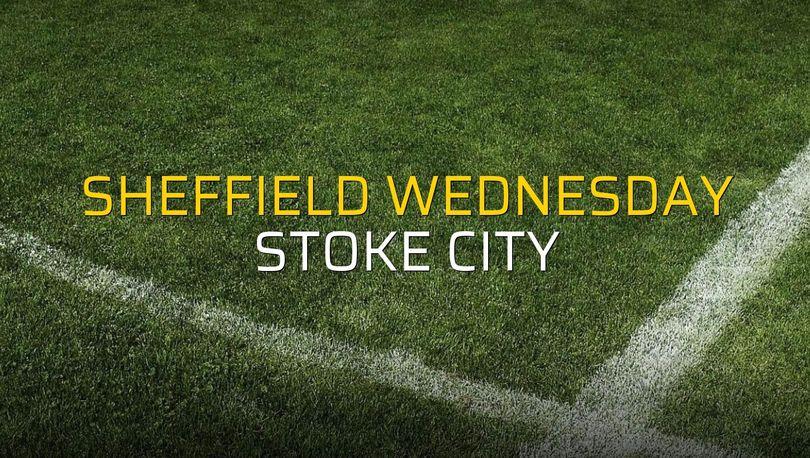 Sheffield Wednesday - Stoke City rakamlar
