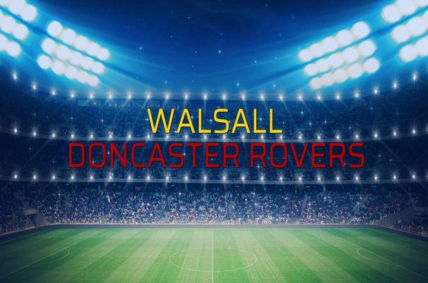 Walsall - Doncaster Rovers maç önü