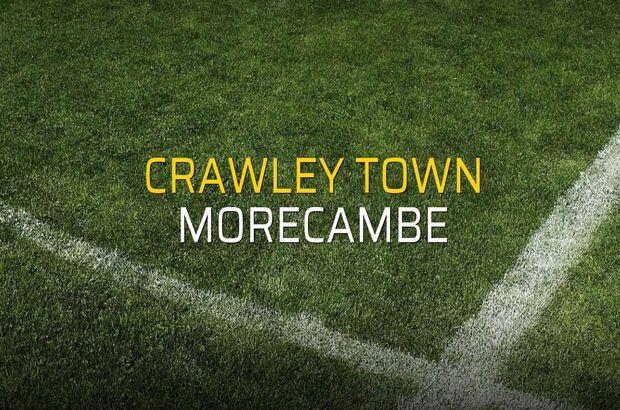 Crawley Town - Morecambe düellosu