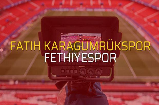 Fatih Karagümrükspor - Fethiyespor maçı ne zaman?