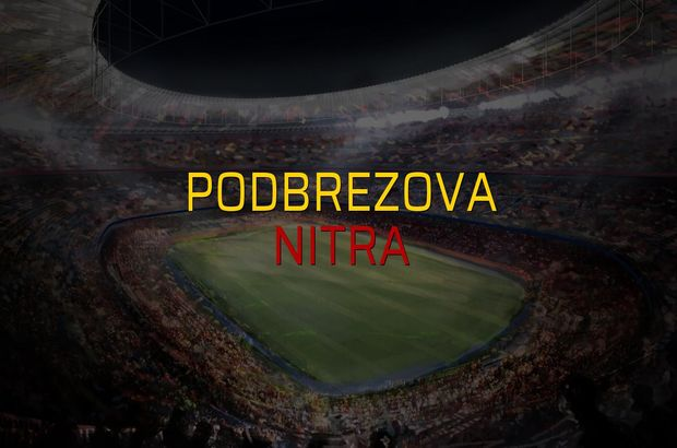 Podbrezova - Nitra maçı rakamları