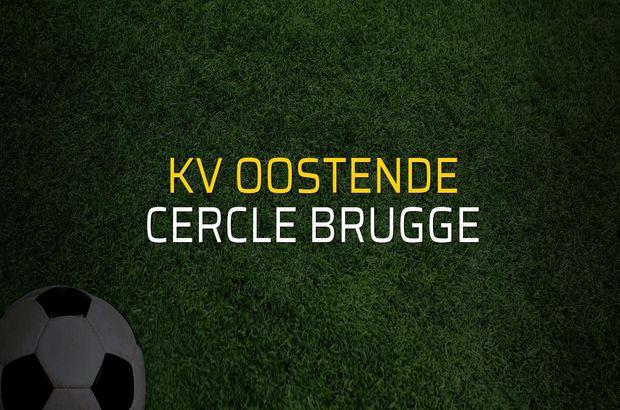 KV Oostende - Cercle Brugge maçı öncesi rakamlar