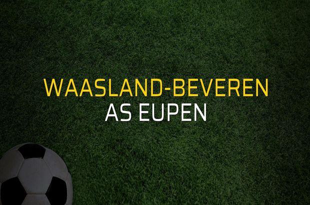 Waasland-Beveren - AS Eupen düellosu