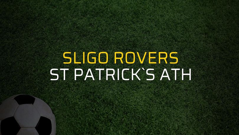 Sligo Rovers - St Patrick`s Ath düellosu