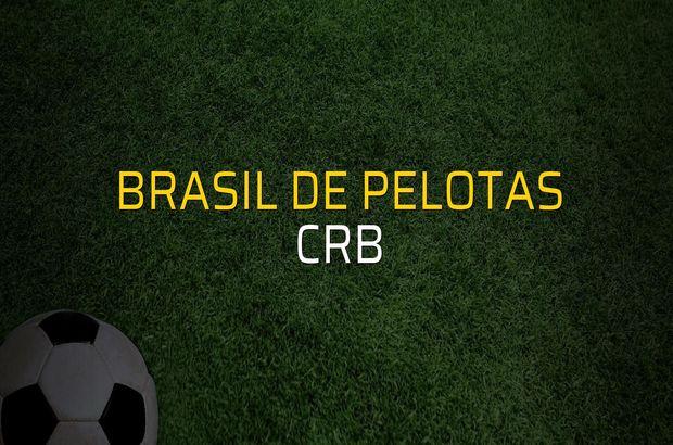 Brasil De Pelotas - CRB maçı öncesi rakamlar