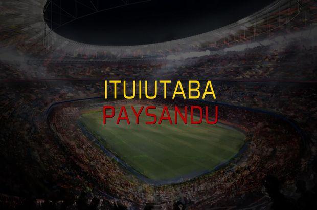 Ituiutaba - Paysandu maçı istatistikleri